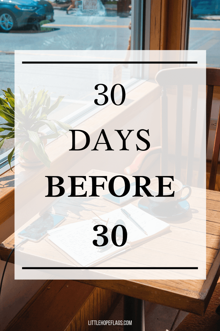 30 days before 30